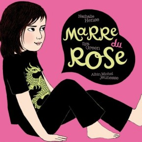 Suggestion de livre jeunesse: Marre du rose